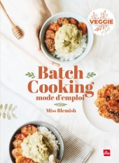 Batch cooking Mode d'emploi