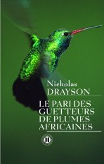 Le pari des guetteurs de plumes africaines