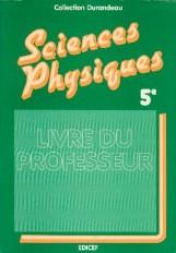 Sciences physiques 5e / Guide pédagogique