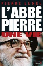 L'Abbé Pierre, une vie