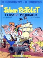 Jehan Pistolet corsaire prodigieux Tome 1
