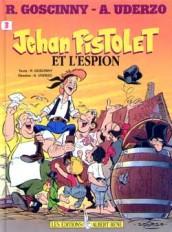 Jehan Pistolet et l'espion Tome 3