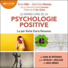 Le Grand Livre de la psychologie positive