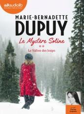 Le Vallon des loups - Le Mystère Soline, tome 2