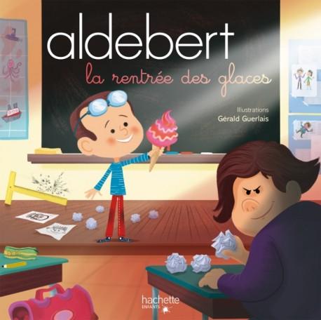 Aldebert - La rentrée des glaces / Livre CD