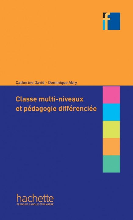 Collection F - Classes multi-niveaux et pédagogie différenciée