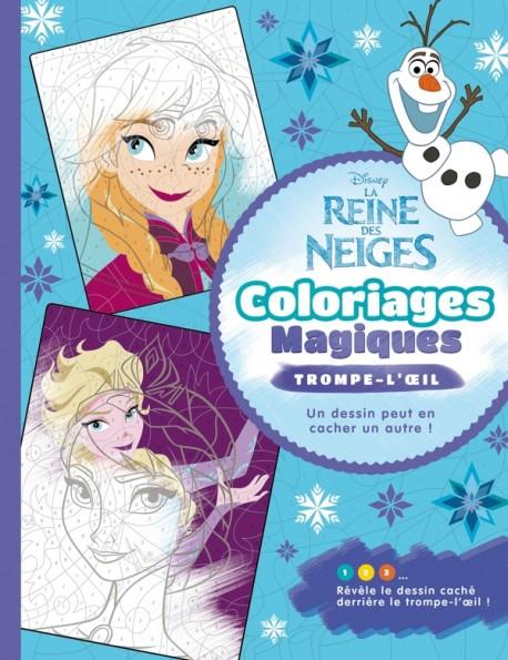 Livre Coloriage Reine Des Neiges.Reine Des Neiges Coloriages Magiques Trompe L Oeil Hachette Fr