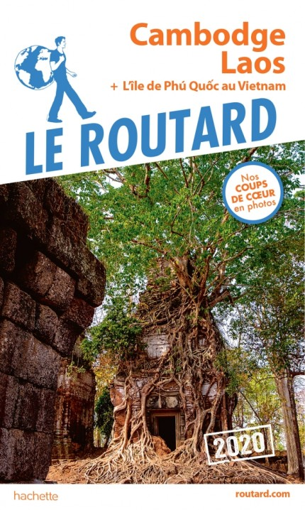Guide du Routard Cambodge, Laos 2020