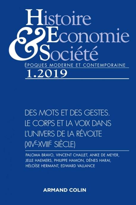 Histoire, Économie & Société (1/2019)Des mots et des gestes. Le corps et la voix dans l'univers de l