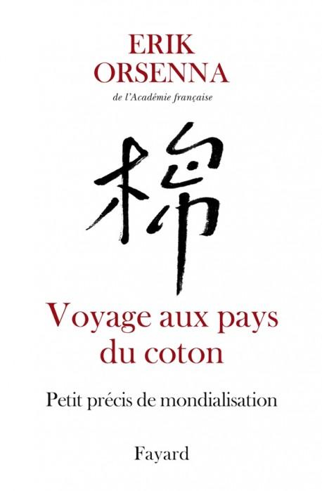Voyage aux pays du coton