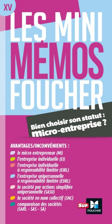 Les Mini Memos Foucher Bien Choisir Son Statut Micro Entreprise