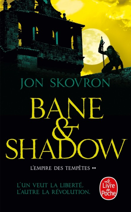Bane and Shadow (L'Empire des tempêtes, Tome 2)