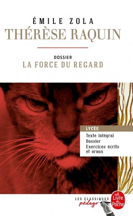 Thérèse Raquin (Edition pédagogique)