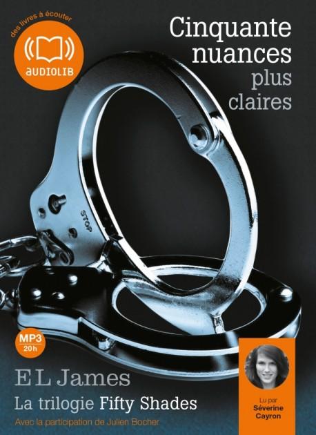 Cinquante nuances plus claires - La trilogie Fifty Shades volume 3