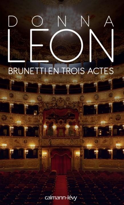 Brunetti en trois actes