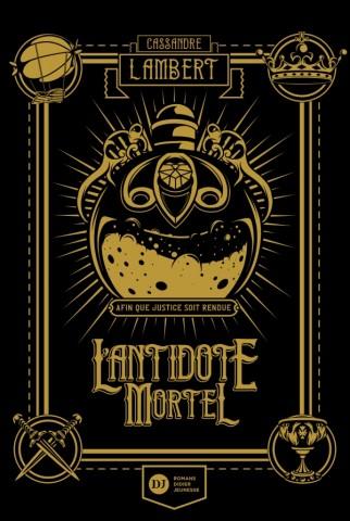 L'Antidote Mortel - tome 1