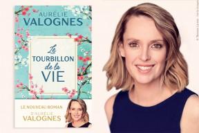 """Aurélie Valognes : son nouveau roman """"Le Tourbillon de la vie"""" paraîtra le 31 mars 2021"""