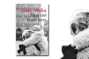 """Aure Atika publie """"Mon ciel et ma terre"""""""