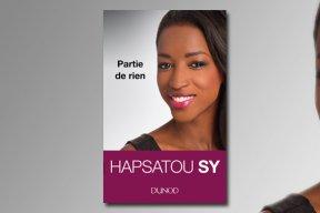 """""""Partie de rien"""" : les confessions d'Hapsatou Sy"""