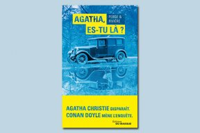 """Agatha, es-tu là ?"" : Arthur Conan Doyle mène l'enquête !"