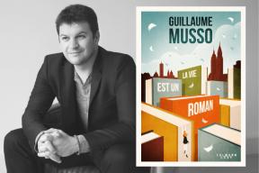 """""""La vie est un roman"""" : le nouveau livre de Guillaume Musso arrive en librairie"""