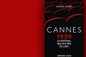 Cannes 1939, l'échec de la première édition du Festival de Cannes