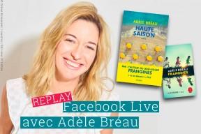 Replay : retrouvez le live d'Adèle Bréau