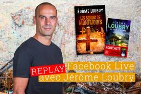 Replay : retrouvez le live de Jérôme Loubry