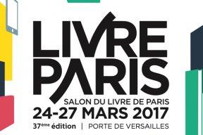 Livre Paris 2017 : quelles surprises pour cette nouvelle édition ?