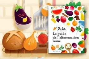 """""""Le guide Yuka de l'alimentation saine"""" : l'application mobile devient un livre"""