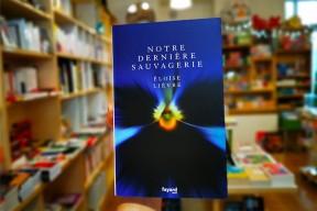 """""""Notre dernière sauvagerie"""" : le coup de coeur de la librairie La Vie devant soi à Nantes"""