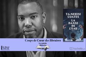 """""""La danse de l'eau"""" de TN Coates : coup de cœur de Solenn Keraudren, Librairie Arcanes à Châteauroux"""
