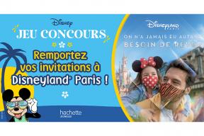 Concours Disney : gagnez des places pour Disneyland Paris !