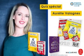Aurélie Valognes : participez à notre quiz et remportez des lots exclusifs !