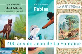 Une sélection d'ouvrages pour les 400 ans de Jean de La Fontaine !