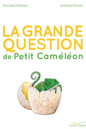 """""""La grande question de Petit Caméléon"""" : une histoire jeunesse sur les questions de la ressemblance et de l'identité"""