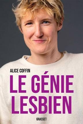 """""""Le génie lesbien"""" d'Alice Coffin : revue de presse"""
