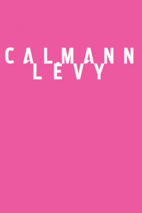 Concours : remportez la rentrée littéraire des éditions Calmann-Lévy