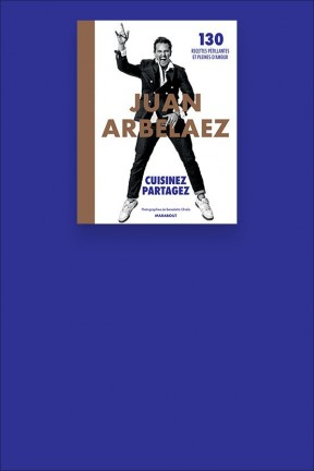 Masterclass cuisine Juan Arbalaez Cuisinez Partagez Marabout