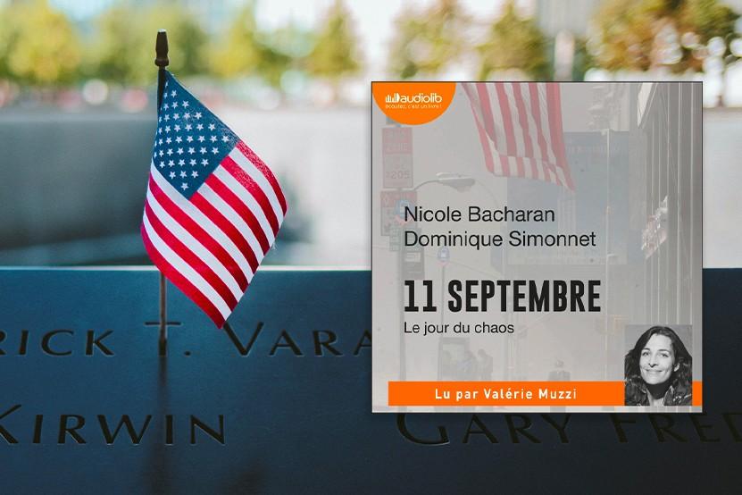 """""""11 septembre, le jour du chaos"""" : 20 ans après, le récit de ce drame en livre audio"""