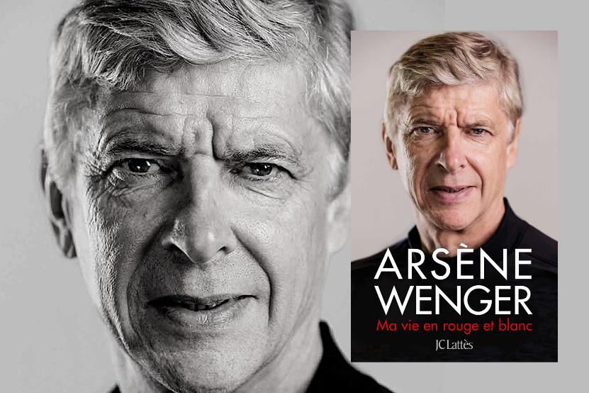 """""""Ma vie en rouge et blanc"""" : Arsène Wenger publiera son autobiographie aux éditions JC Lattès le 7 octobre 2020"""