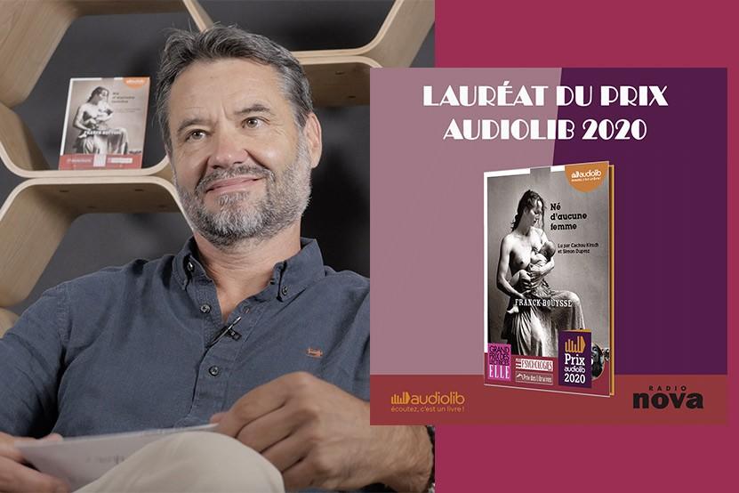"""Prix Audiolib 2020 : """" Né d'aucune femme"""" de Franck Bouysse lu par Cachou Kirsch et Simon Duprez récompensé"""