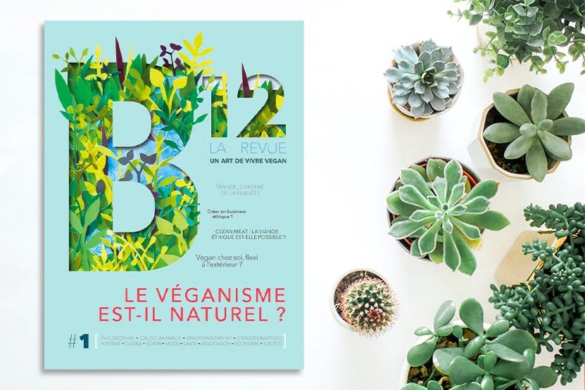 """""""B12"""" : la première revue consacrée au monde vegan"""
