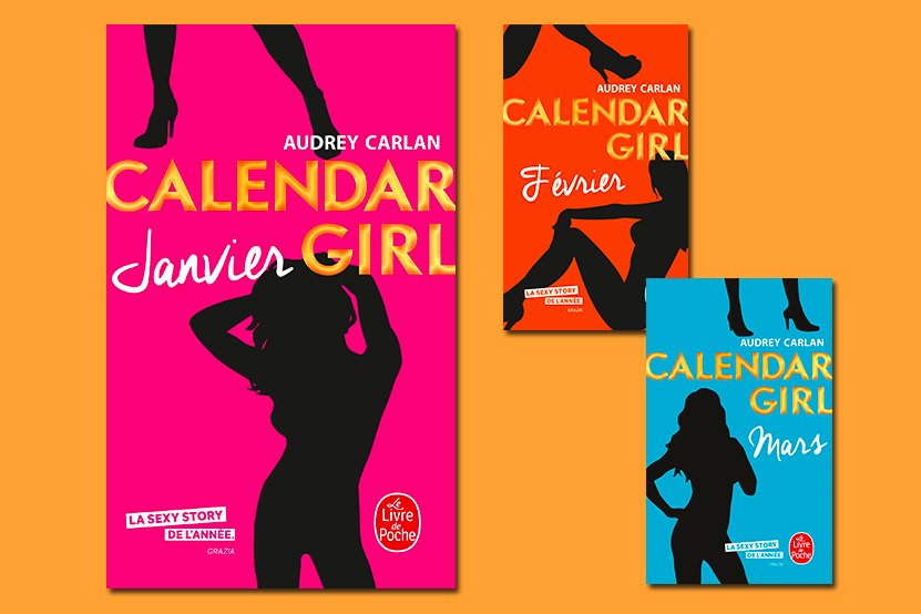 Le Phenomene Calendar Girl Enfin En Poche Hachette Fr
