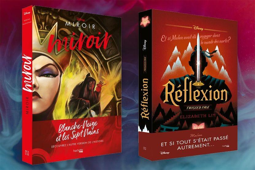 """""""Miroir, miroir"""" et """"Réflexion"""" : deux nouveaux titres rejoignent les collections Twisted Tales et Disney Villains"""