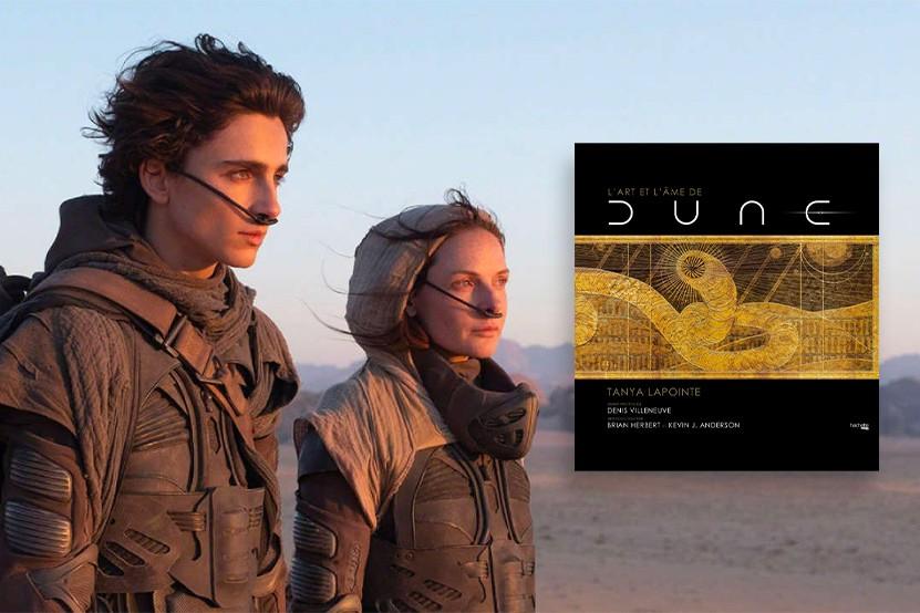 """""""L'art et l'âme de Dune"""" : tout sur les coulisses du film"""