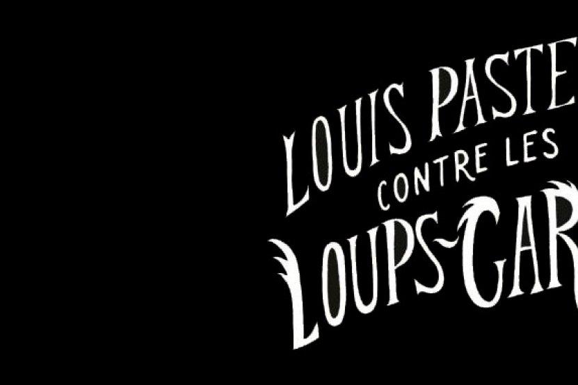 """""""Louis Pasteur contre les loups-garous"""" : deuxième roman jeunesse de Flore Vesco"""