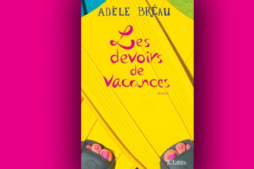 """""""Les Devoirs de vacances"""" : Adèle Bréau publie son troisième roman"""