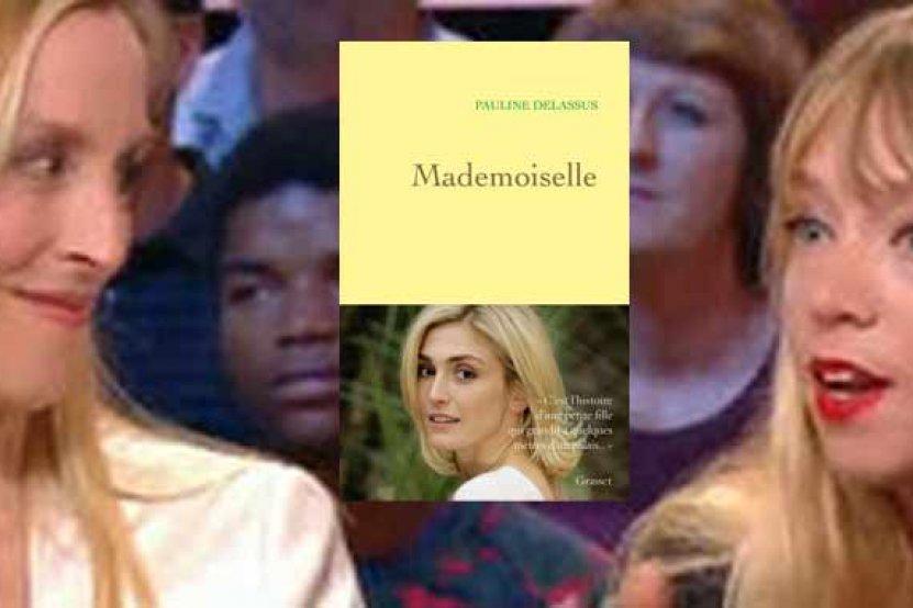 """""""Mademoiselle"""" : une bio-enquête pleine de révélations sur Julie Gayet"""