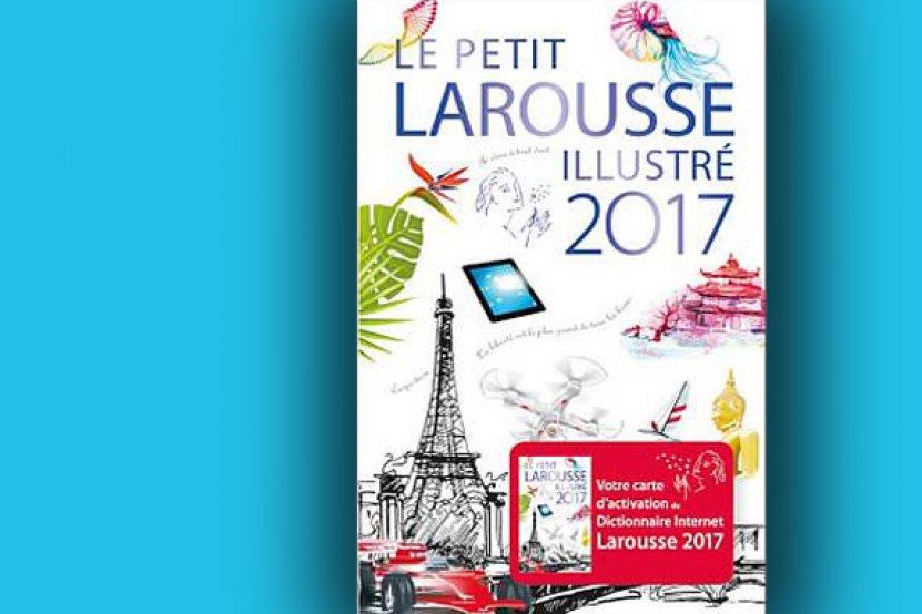 « Ambiancez »-vous sur le Petit Larousse 2017 pour ses 200 ans